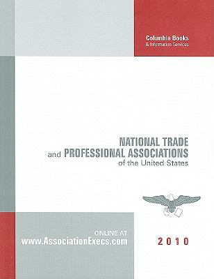 National Trade and Professional Associations of the United States 9781880873816