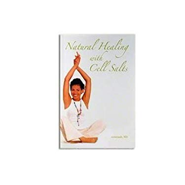 Natural Healing with Cell Salts 9781885670298