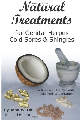 Natural Treatments for Genital Herpes, Cold Sores and Shingles 9781884979057
