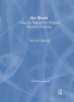 Net Worth: Using the Internet for Personal Financial Planning 9781884133831