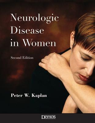Neurologic Disease in Women 9781888799859