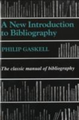 New Introduction to Bibliography: The Classic Manual of Bibliography 9781884718137