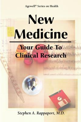 New Medicine - Your Guide to Clinical Research 9781886107168