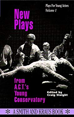 New Plays from A.C.T.'s Young Conservatory 9781880399255