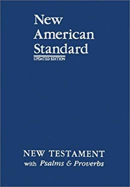 New Testament with Psalms and Proverbs-NASB 9781885217868
