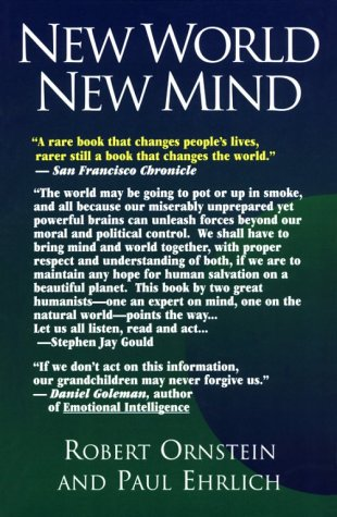 New World New Mind: Moving Toward Conscious Evolution 9781883536244