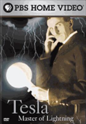 Nikola Tesla: Master of Lightning