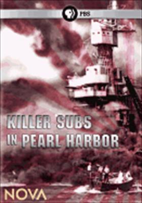 Nova: Killer Subs in Pearl Harbor