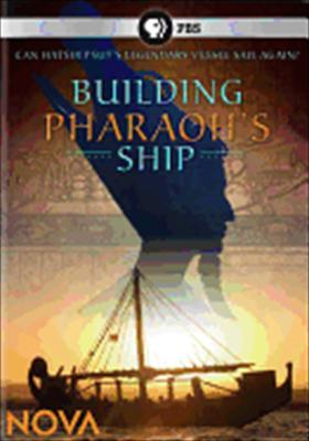 Nova: Building Pharaoh's Ship 0841887011907
