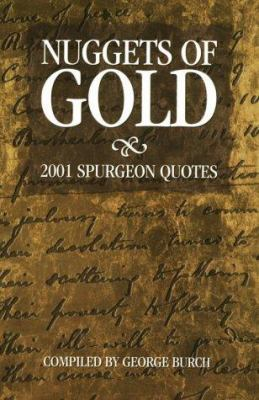 Nuggets of Gold: 2001 Spurgeon Quotes 9781889893297