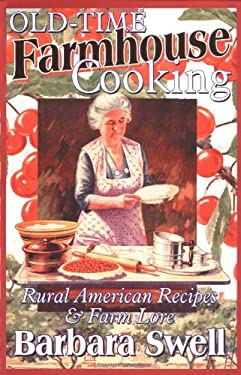 Old-Time Farmhouse Cooking 9781883206413
