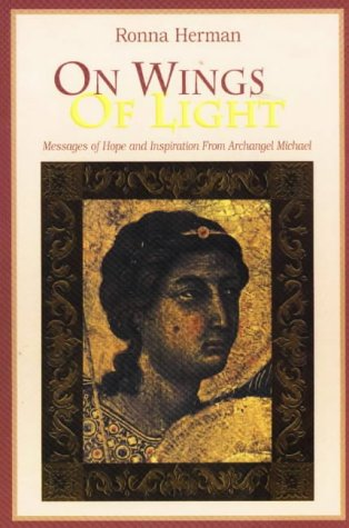 On Wings of Light: Messages of Hope and Inspiration from Archangel Michael 9781887472197