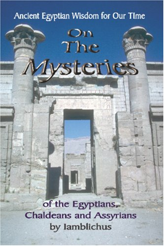 On the Mysteries of the Egyptians, Chaldeans and Assyrians 9781884564642