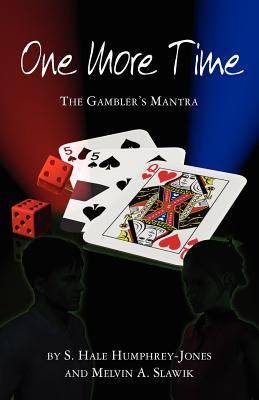 One More Time: The Gambler's Mantra 9781880292952