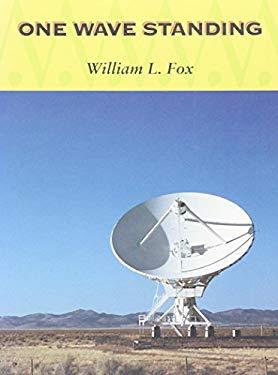 One Wave Standing - Fox, William L.