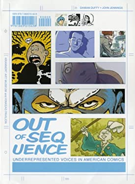 Out of Sequence: Underrepresented Voices in American Comics 9781883015428