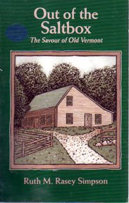 Out of the Saltbox: The Savour of Old Vermont 9781881548065