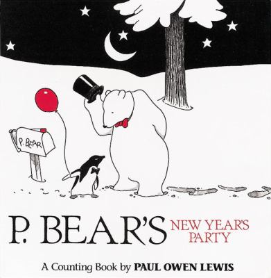 P. Bear's New Year's Party: A Counting Book 9781883672997