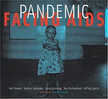 Pandemic: Facing AIDS 9781884167171