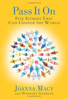Pass It on: Five Stories That Can Change the World 9781888375831