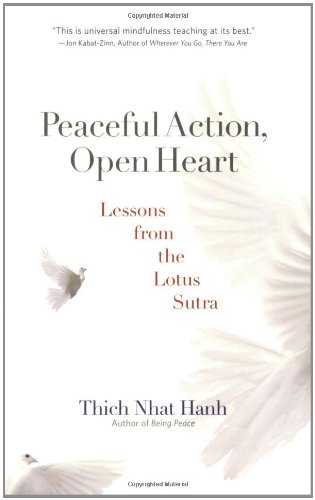 Peaceful Action, Open Heart: Lessons from the Lotus Sutra 9781888375930