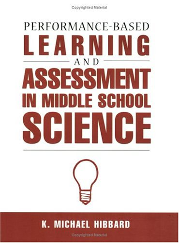 Performance-Based Learning & Assessment in M.S. Science 9781883001810