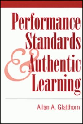Performance Standards & Authentic Learning