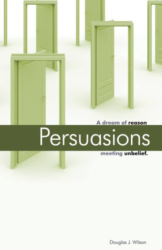 Persuasions: A Dream of Reason Meeting Unbelief. 9781885767295