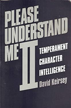 Please Understand Me II: Temperament, Character, Intelligence 9781885705020