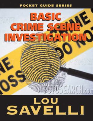 Pocket Guide to Basic Crime Scene Investigation 9781889031996