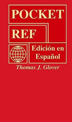 Pocket Ref: Edicion En Espanol 9781885071569