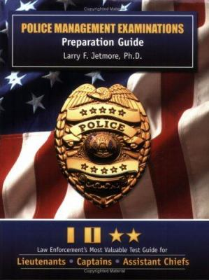 Police Management Examinations: Preparation Guide 9781889031637