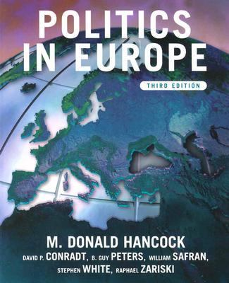 Politics in Europe: An Introduction to the Politics of the United Kingdom, France, Germany, Italy, Sweden, Russia, and the European Union 9781889119342