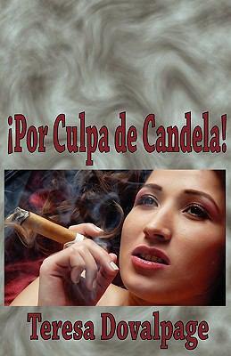 Por Culpa de Candela 9781888205152
