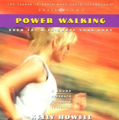 Power Walking: Burn Fat & Re-Shape Your Body 9781881451754