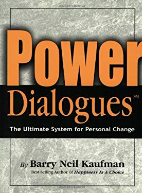 PowerDialogues: The Ultimate System for Personal Change