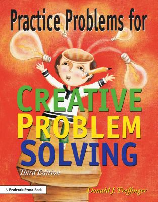 Practice Problems for Creative Problem Solving 9781882664641
