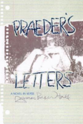 Praeder's Letters: A Novel in Verse 9781889330808