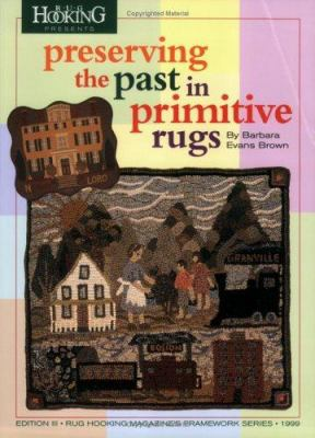 Preserving the Past in Primitive Rugs 9781881982227