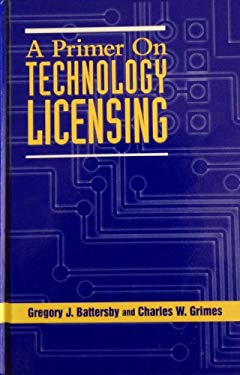 Primer on Technology Licensing 9781888206067