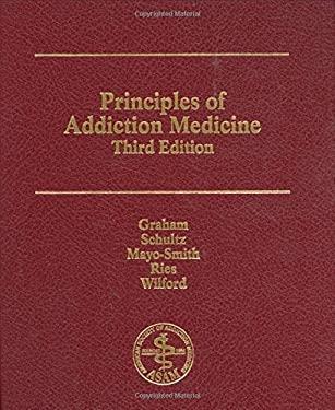 Principles of Addiction Medicine 9781880425084