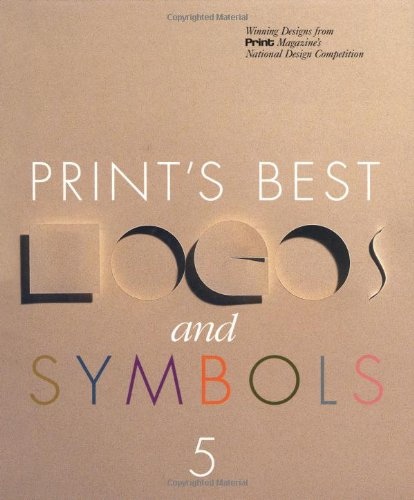 Print's Best Logos and Symbols 5 Print's Best Logos and Symbols 5 9781883915063