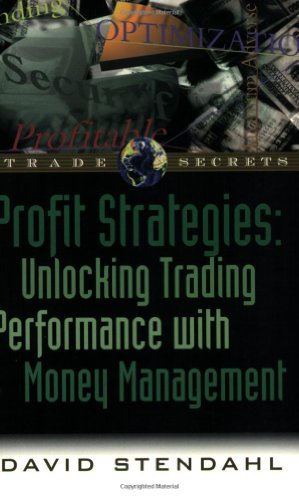 Profit Strategies: Unlocking Trading Performance with Money Management 9781883272302