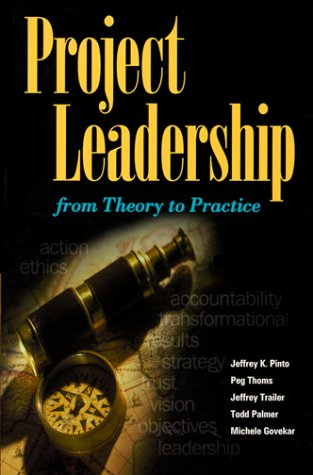 Project Leadership: From Theory to Practice 9781880410103