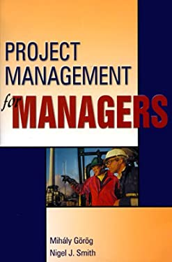 Project Management for Managers 9781880410547