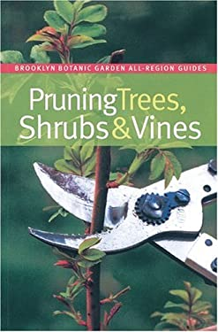 Pruning Trees, Shrubs, & Vines 9781889538594