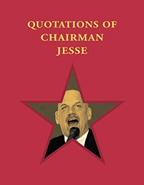 Quotations of Chairman Jesse 9781886913394