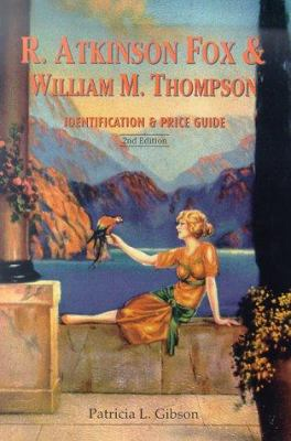 R. Atkinson Fox & William M. Thompson: Identification and Price Guide 9781888054378