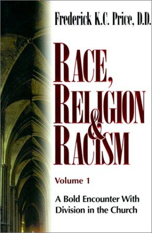 Race Religion & Racism V1 9781883798369