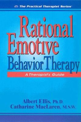 Rational Emotive Behavior Therapy: A Therapist's Guide 9781886230125